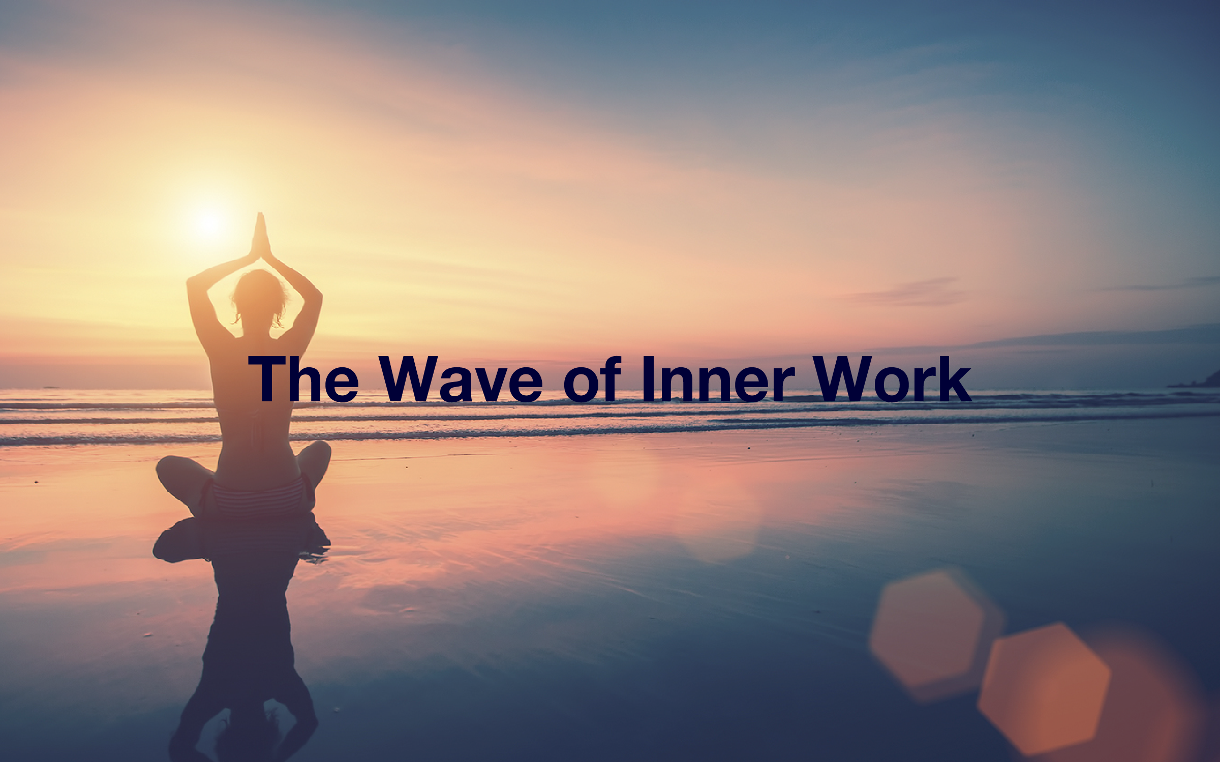 Wave of Inner Work